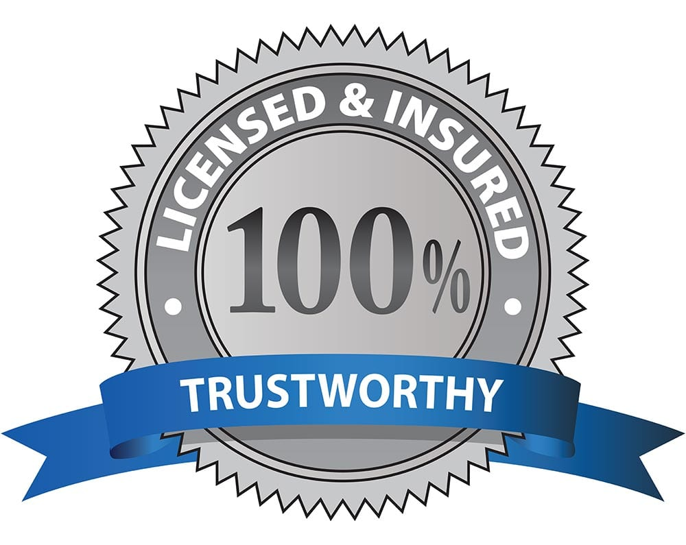 Photo of a seal that says Licensed and Insured and 100% Trustworthy